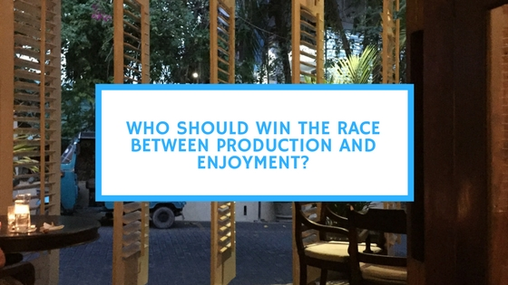 who-should-win-the-race-between-production-and-enjoyment